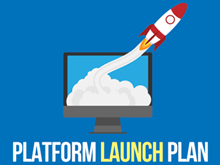 Platform Launch Plan
